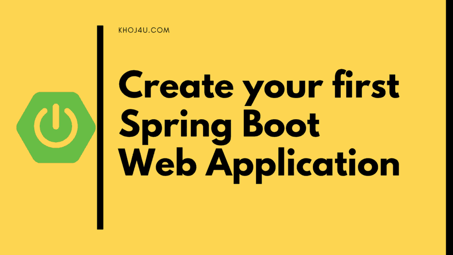 Create your first Spring Boot Web Application