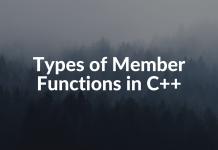 Types of Member Functions in C++