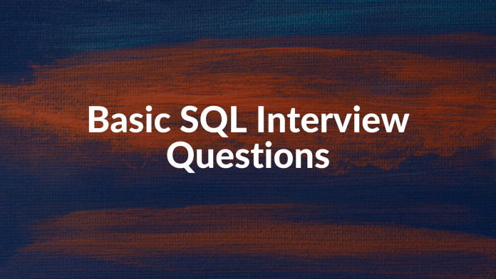 Basic SQL Interview Questions
