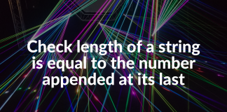 Check length of a string is equal to the number appended at its last
