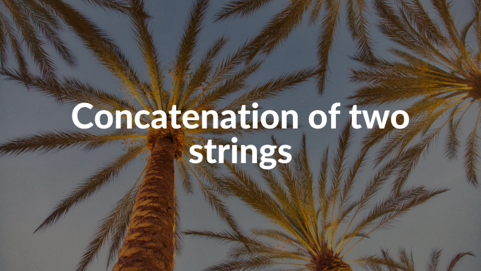 Concatenation of two strings