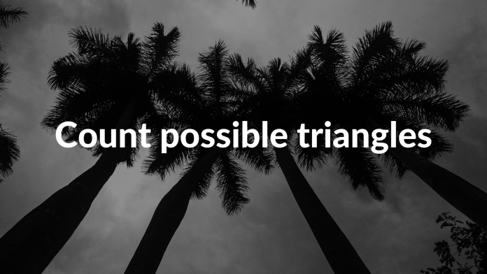 Count possible triangles