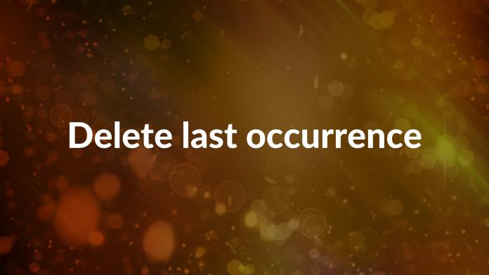 Delete last occurrence
