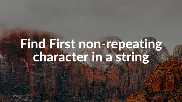 Find First non-repeating character in a string