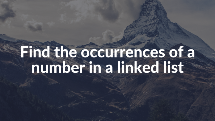 Find the occurrences of a number in a linked list