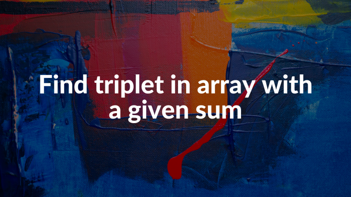 Find triplet in array with a given sum