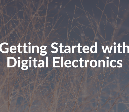 Getting Started with Digital Electronics