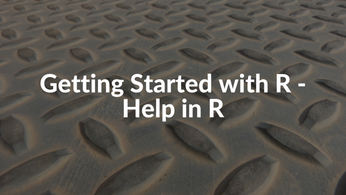 Getting Started with R - Help in R