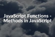 JavaScript Functions - Methods in JavaScript