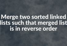 Merge two sorted linked lists such that merged list is in reverse order
