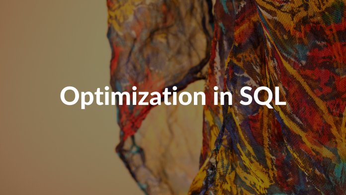 Optimization in SQL