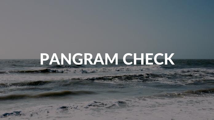 PANGRAM CHECK