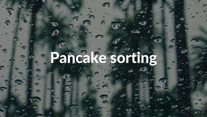 Pancake sorting