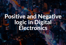 Positive and Negative logic in Digital Electronics