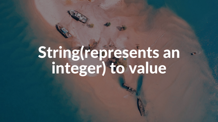 String(represents an integer) to value