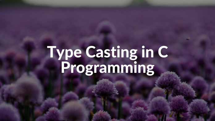 Type Casting in C Programming