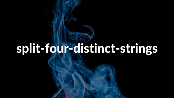 split-four-distinct-strings