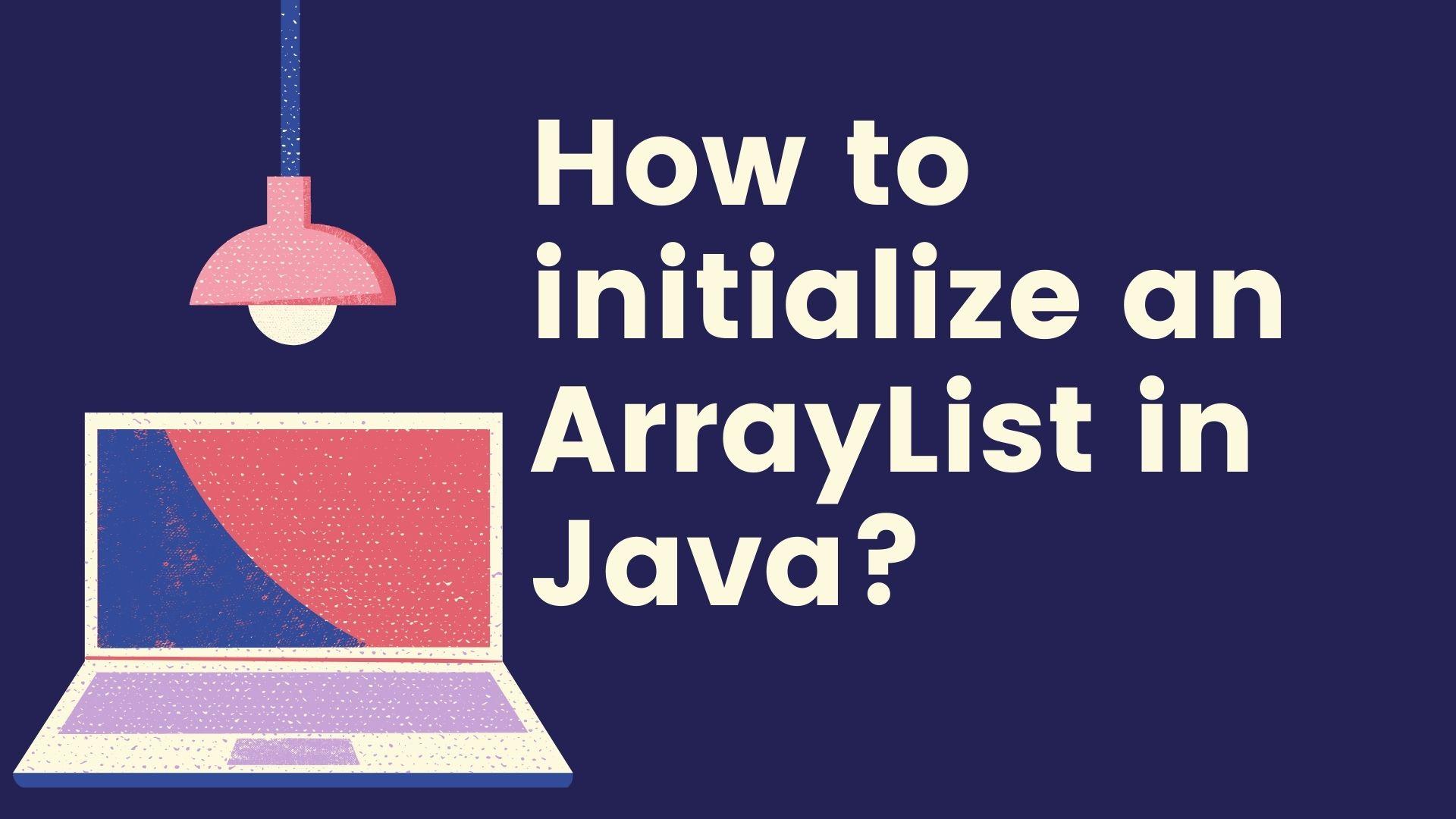 ArrayList in Java