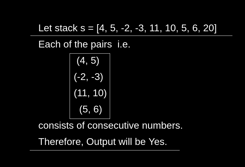 Check if stack elements are pairwise consecutive