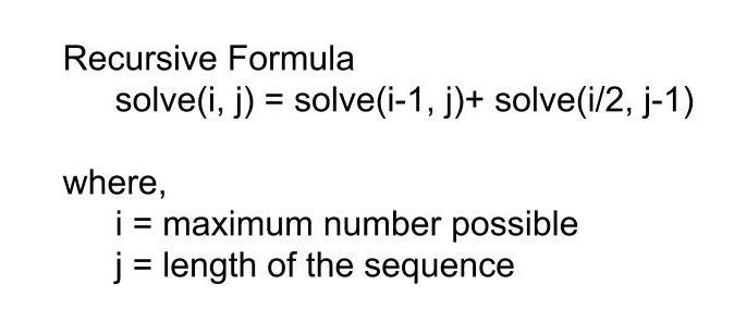 Sequences of given length where every element is more than or equal to twice of previous