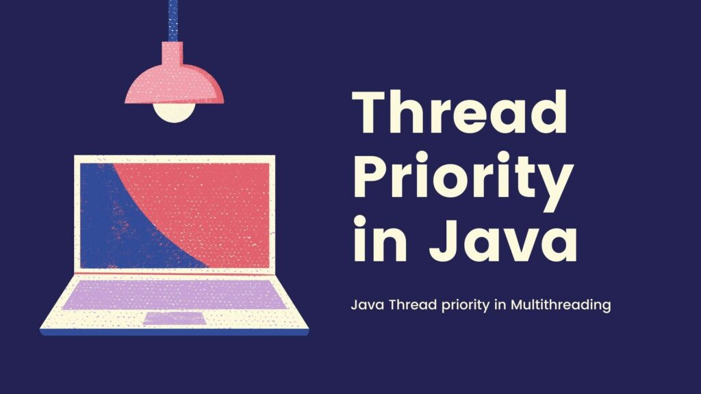 Java thread priority in Multithreading