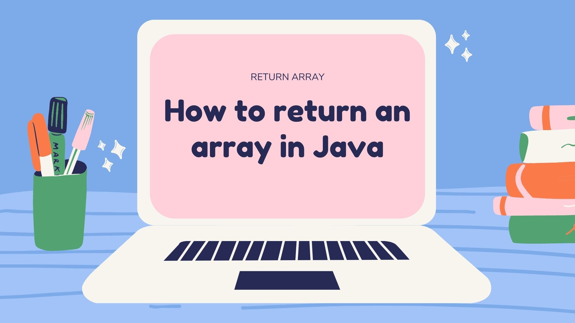 How to return an array in Java