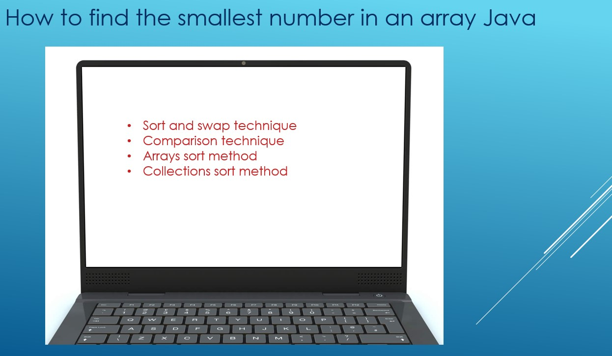 How to find the smallest number in array Java